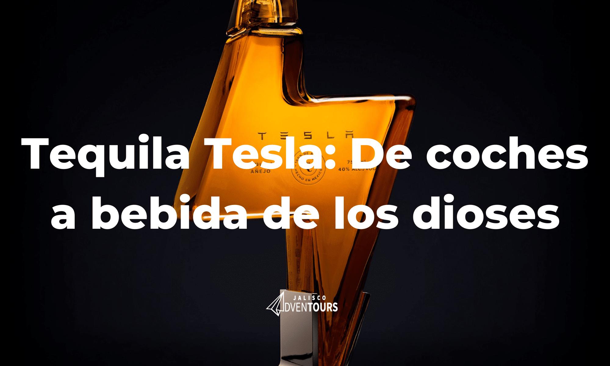 Tequila Tesla nuevo lanzamiento de Elon Musk